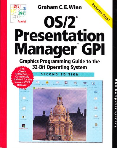 OS/2 Presentation Manager GPI: Graphics Programming Guide to the 32-bit Operating System