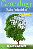 Genealogy: DNA And The Family Tree