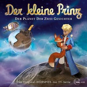 Der Planet der zwei Gesichter (Der kleine Prinz 20) Hörspiel