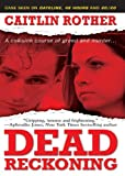 img - for Dead Reckoning (Pinnacle True Crime) book / textbook / text book