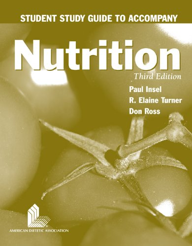 Student Study Guide To Accompany Nutrition
