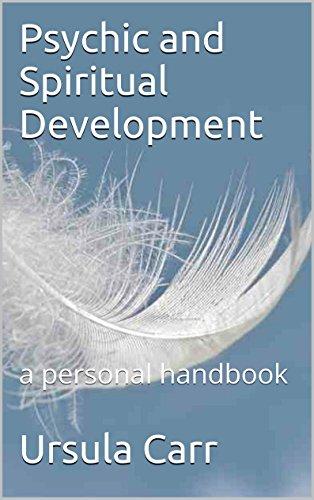 Free Kindle Book : Psychic and Spiritual Development: a personal handbook