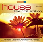 House: the Chill Edition