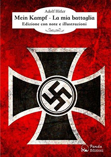 Mein Kampf La mia battaglia Edizione con note e illustrazioni PDF