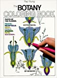The Botany Coloring Book (0064603024) by Paul Young