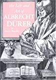 The Life and Art of Albrecht Durer (0691003033) by Panofsky, Erwin