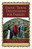 Exotic Travel Destinations for Families [Paperback]