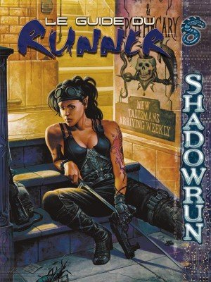 Blackbook Éditions - Shadowrun - Le Guide du Runner