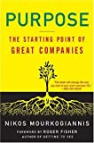 Purpose: The Starting Point of Great Companies (1403975817) by Nikos Mourkogiannis