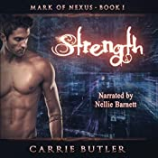 Strength: Mark of Nexus, Book 1 | Carrie Butler