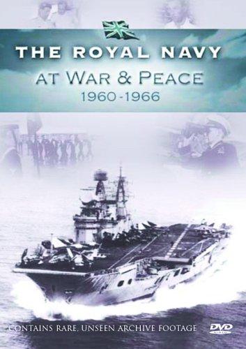 Royal Navy - At War And Peace 1960-1966 [DVD]