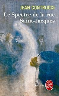 Le spectre de la rue Saint-Jacques par Jean Contrucci