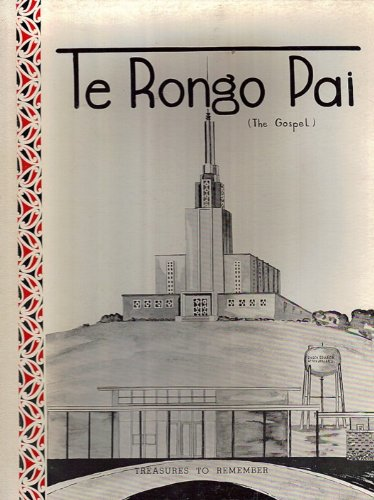 Image for Te Rongo Pai 1958 - History, Growth and Development of the Church College of New Zealand and New Zealand Temple Project, April 1958