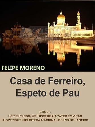 Amazon.com: Casa de Ferreiro, Espeto de Pau (PSICOR, os tipos de