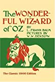 The Wonderful Wizard of Oz (Dover Children's Classics) (0486206912) by L. Frank Baum