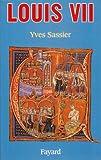 echange, troc Yves Sassier - Louis VII