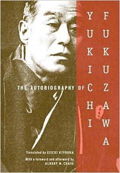 ): Yukichi Fukuzawa, Eiichi Kiyooka, Albert M Craig: Books