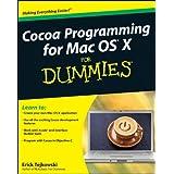 Cocoa Programming for Mac OS X For Dummiesby Erick Tejkowski
