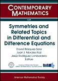 img - for Symmetries and Related Topics in Differential and Difference Equations: Jairo Charris Seminar 2009 Symmetries of Differential and Difference ... Bogota, Colombia (Contemporary Mathematics) book / textbook / text book