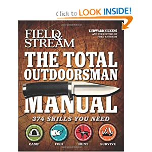The Total Outdoorsman Manual (Field & Stream) by T. Edward Nickens