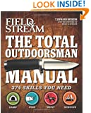 The Total Outdoorsman Manual (Field & Stream)