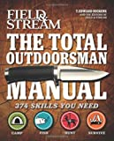 51ElzkWAGGL. SL160  The Total Outdoorsman Manual (Field & Stream)