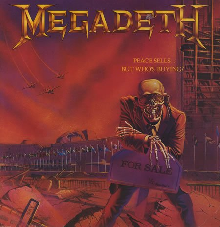 Peace Sells... But Who's Buying? by Megadeth