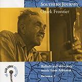 Southern Journey V. 7: Ozark Frontier