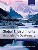 img - for Global Environments Through the Quaternary: Exploring Environmental Change book / textbook / text book
