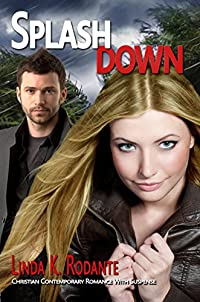 Splashdown: A Christian Contemporary Romance With Suspense by Linda K. Rodante ebook deal