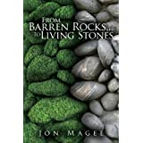 From Barren Rocks...To Living Stonesby Jon Magee