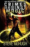 img - for Crimes Against Magic (The Hellequin Chronicles, Book 1) book / textbook / text book