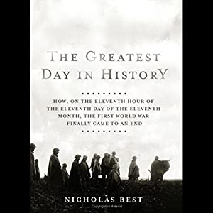 The Greatest Day in History Audiobook