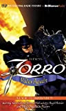 Zorro Rides Again: A Radio Dramatization