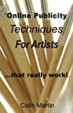 img - for Online Publicity Techniques For Artists ...that really work! book / textbook / text book