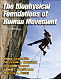 img - for The Biophysical Foundations of Human Movement - 2nd book / textbook / text book