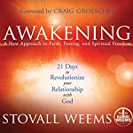 Awakening: A New Approach to Faith, Fasting, and Spiritual Freedom | Stovall Weems