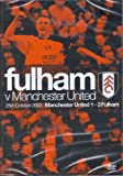 Fulham Fc: Fulham Vs Manchester United - 25th October 2003 [DVD]
