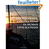 Sailing Vessel Destinations In Human Civilizations