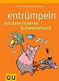 Entrümpeln mit dem inneren Schweinehund - Marco von Münchhausen