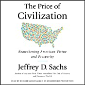 The Price of Civilization: Reawakening American Virtue and Prosperity | [Jeffrey D. Sachs]