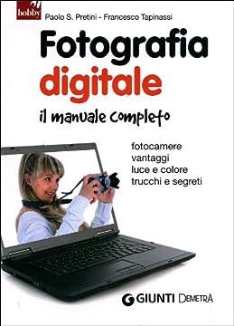 Cover Fotografia digitale. Il manuale completo