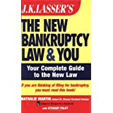 J.K. Lasser's The New Bankruptcy Law and You ~ Nathalie Martin