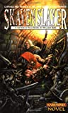 Skavenslayer (A Gotrek & Felix novel) (0671783858) by King, William