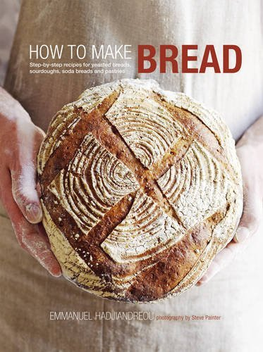 How to Make Bread: Step-by-step recipes for yeasted breads, sourdoughs, soda breads and pastries by Emmanuel Hadjiandreou (2011-09-08) (How To Make A Fire compare prices)