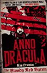 Anno Dracula: The Bloody Red Baron: A...