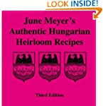 June Meyer's Authentic Hungarian Heir...