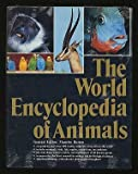 img - for The World Encyclopedia of Animals book / textbook / text book