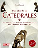 img - for Mas alla de las catedrales (Historia Enigmas) (Spanish Edition) book / textbook / text book