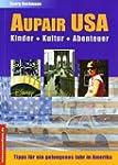 Aupair USA: Kinder, Kultur, Abenteuer
